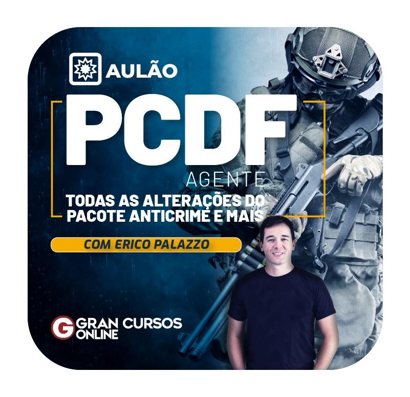 aulao-pcdf-agente-todas-as-alteracoes-do-pacote-anticrime-e-mais-1594838379.jpg