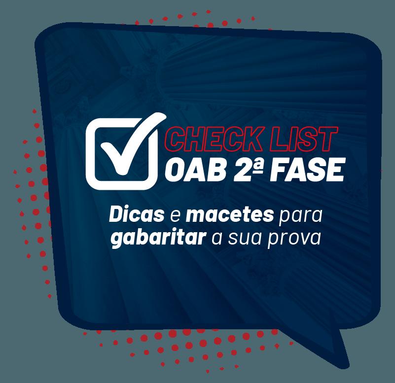 check-list-2-fase-oab-dicas-e-macetes-para-gabaritar-a-sua-prova-1599773700.png