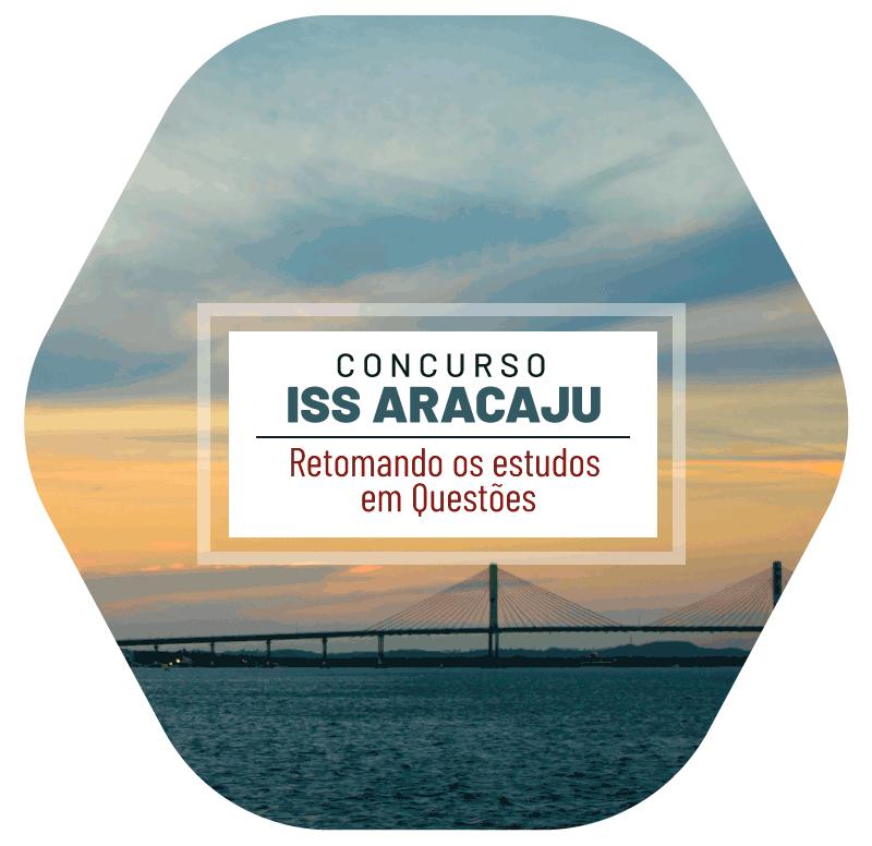 concurso-iss-aracaju-retomando-os-estudos-em-questoes-1615993373.png