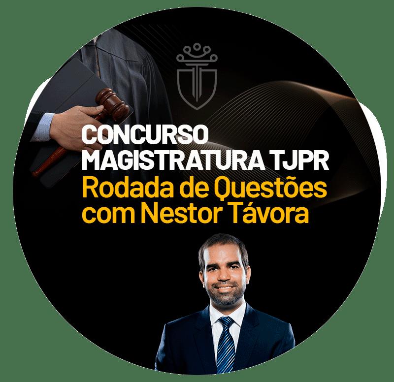 concurso-magistratura-tjpr-rodada-de-questoes-com-nestor-tavora-1618329930.png