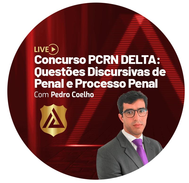 concurso-pcrn-delta-questoes-discursivas-de-penal-e-processo-penal-1626188329.png