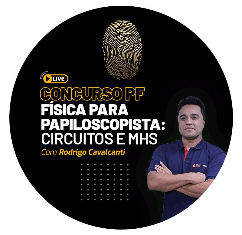 concurso-pf-fisica-para-papiloscopista-circuitos-e-mhs-1618326148.png