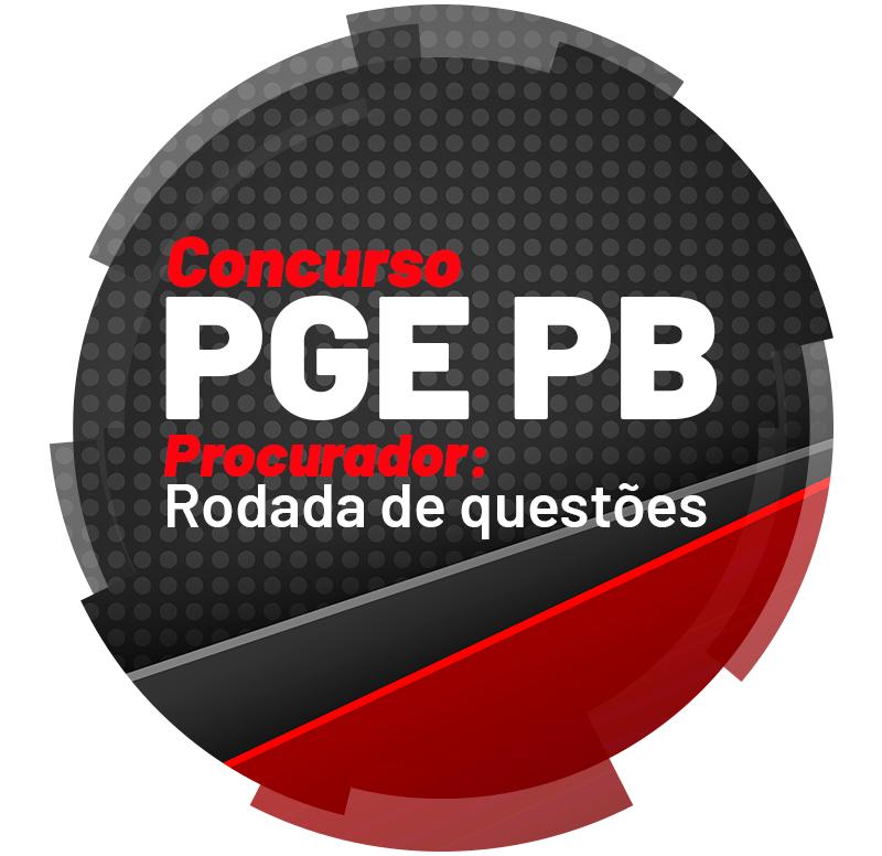 concurso-pge-pb-procurador-rodada-de-questoes-1626798715.png