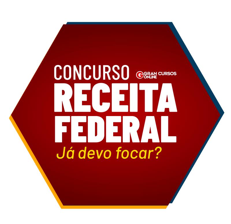 concurso-receita-federal-ja-devo-focar-1623364123.png