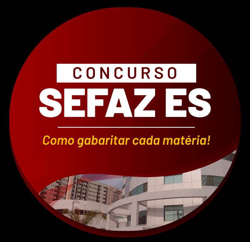 concurso-sefaz-es-como-gabaritar-cada-materia-1623421115.png