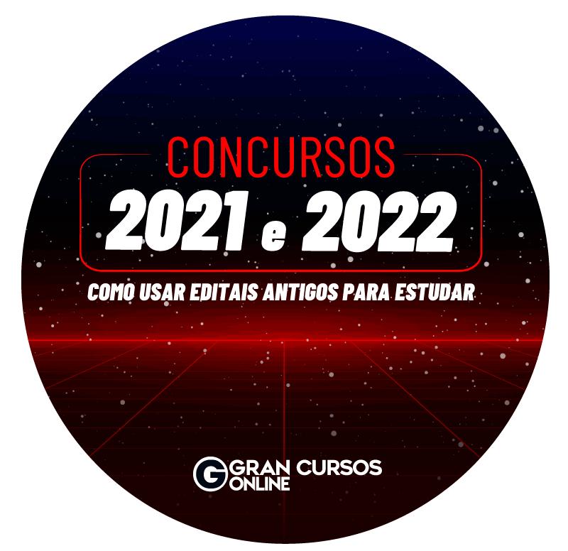 concursos-2021-e-2022-como-usar-editais-antigos-para-estudar-1631627484.png