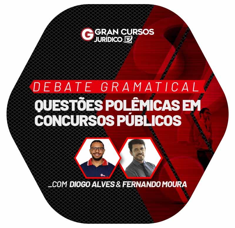 debate-gramatical-questoes-polemicas-em-concursos-publicos-1610487874.jpg