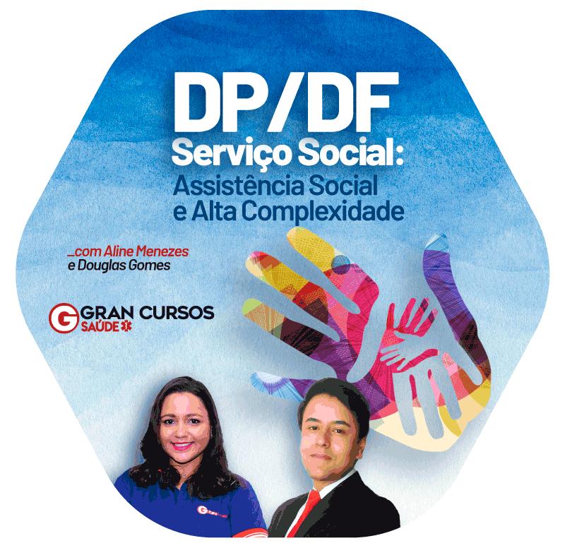 dpdf-servico-social-assistencia-social-e-alta-complexidade-1602872345.png