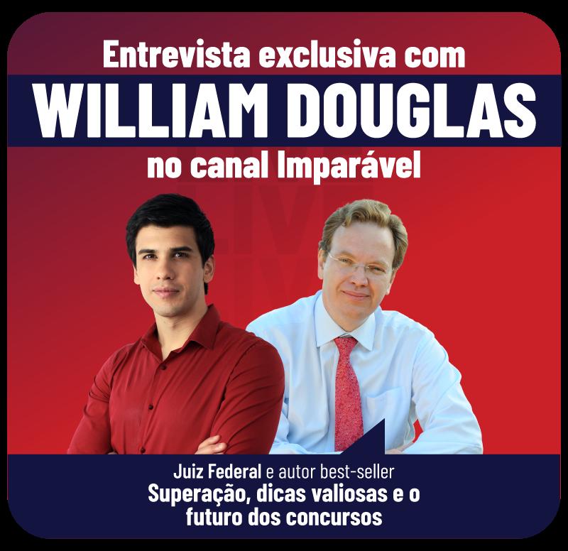 entrevista-exclusiva-com-william-douglas.png