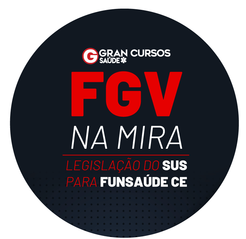 fgv-na-mira-legislacao-do-sus-para-funsaude-ce-1631733309.png