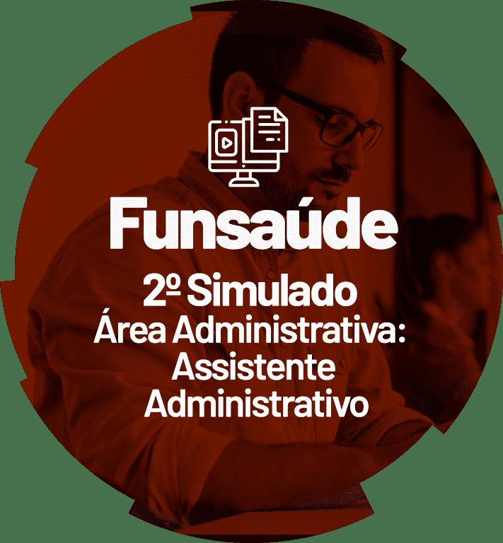 funsaude-2-simulado-area-administrativa-assistente-administrativo-1631199534.png