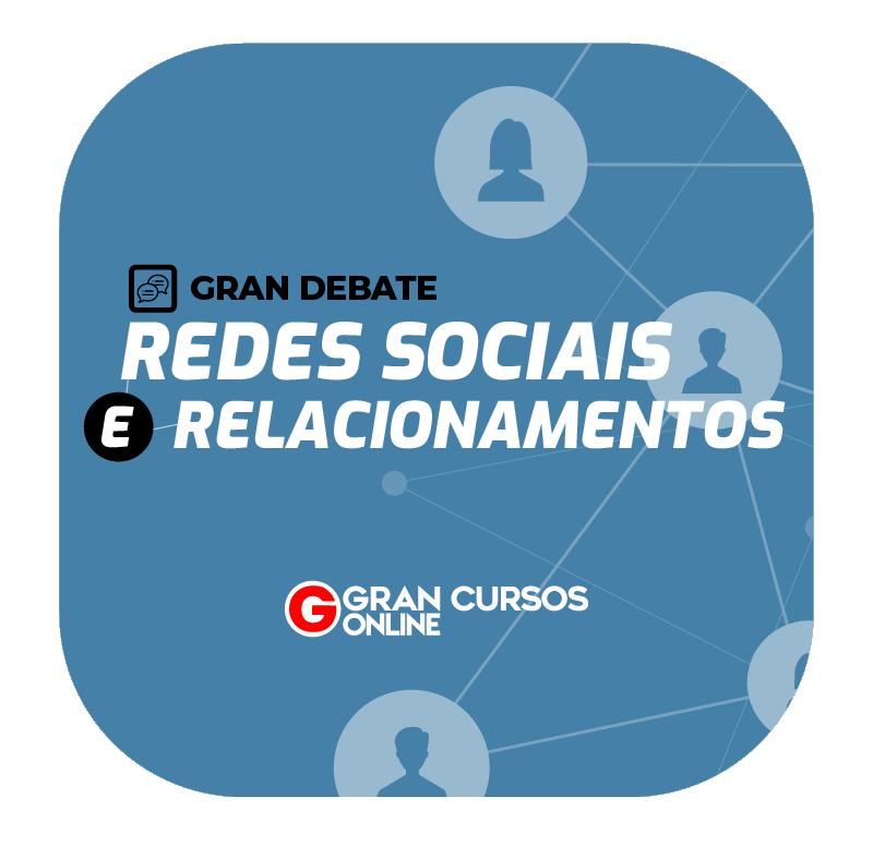 gran-debate-redes-sociais-e-relacionamentos-1605729114.png