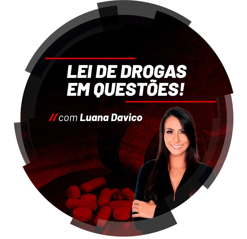 lei-de-drogas-em-questoes-1631732600.png