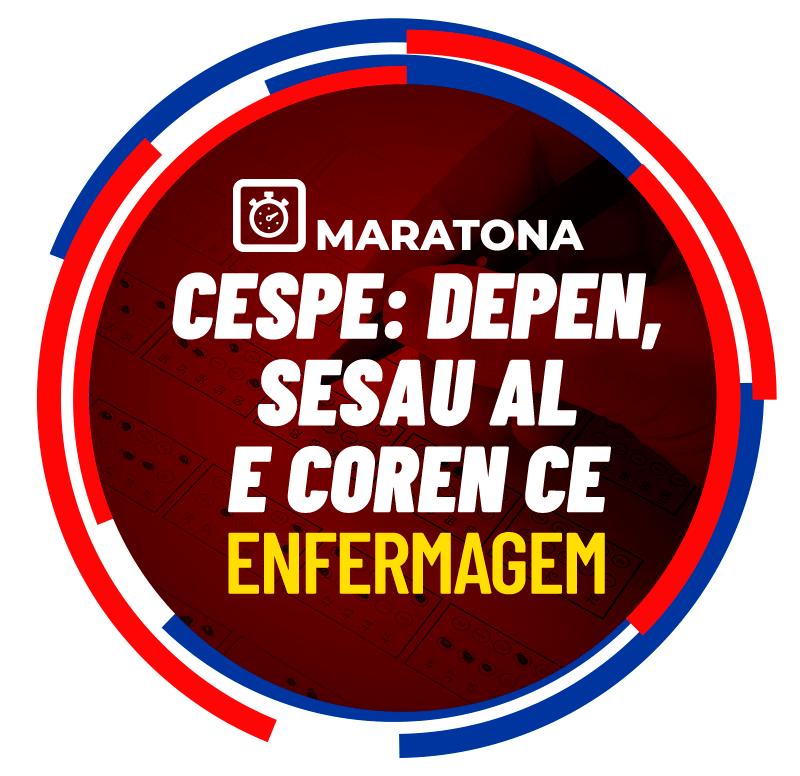maratona-cespe-depen-sesau-al-e-coren-ce-enfermagem-1623163963.png