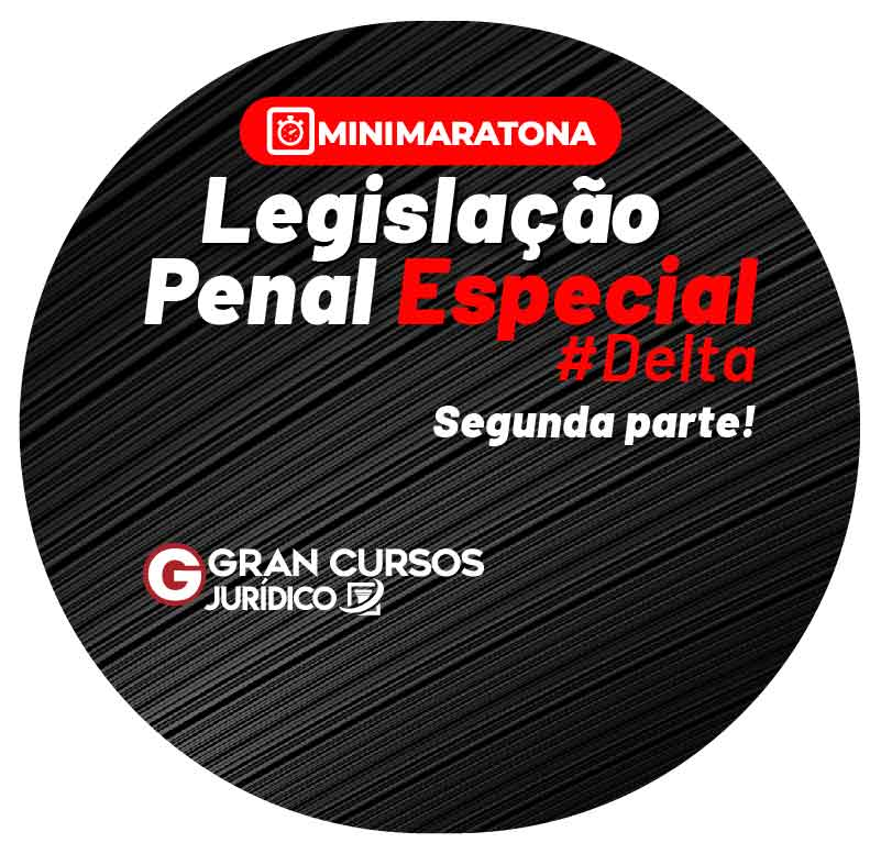 minimaratona-legislacao-penal-especial-delta-1611167071.jpg