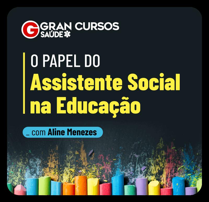 o-papel-do-assistente-social-na-educacao-1619712573.png