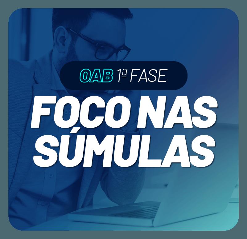 oab-1-fase-foco-nas-sumulas-1618505209.png
