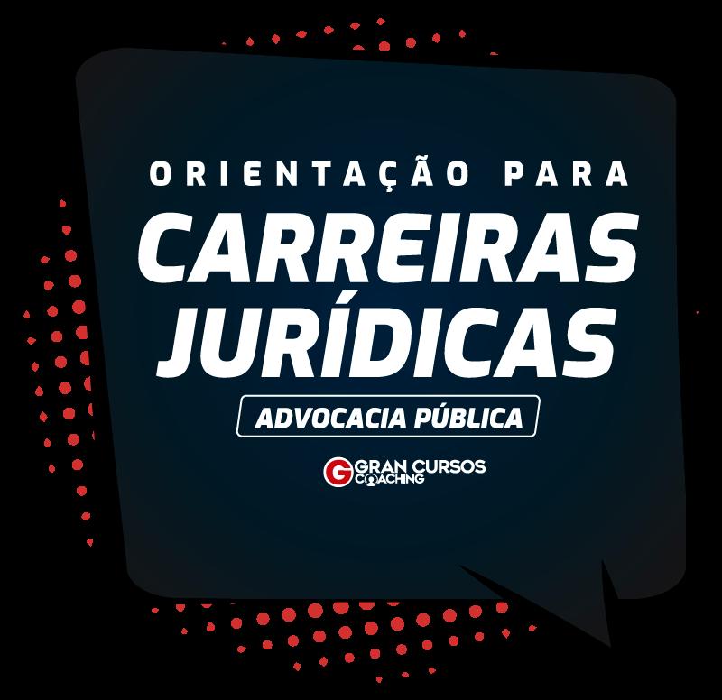 orientacao-para-carreiras-juridicas-advocacia-publica.png