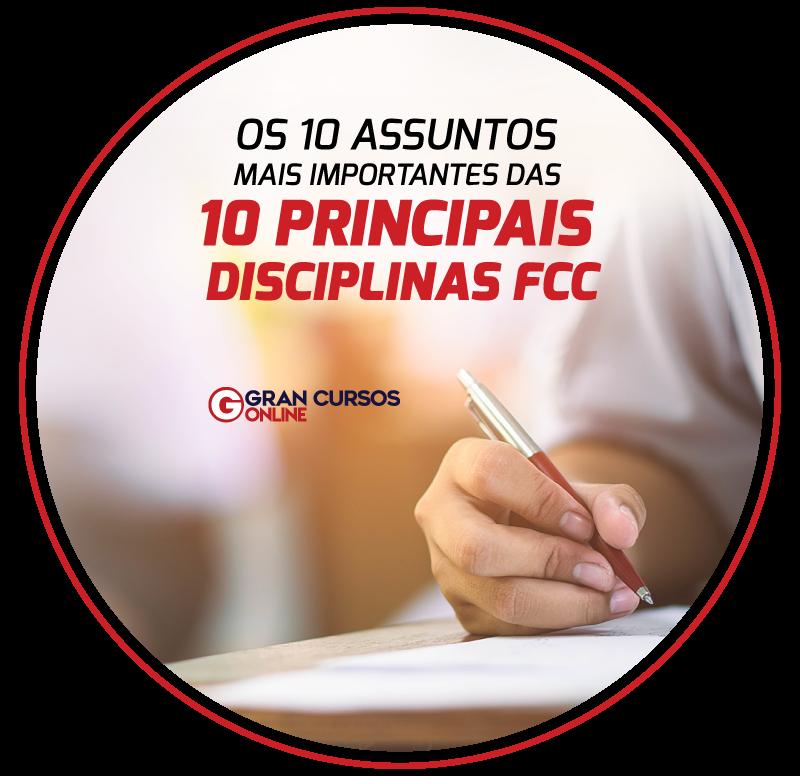 os-10-assuntos-mais-importantes-das-10-principais-disciplinas-fcc.png