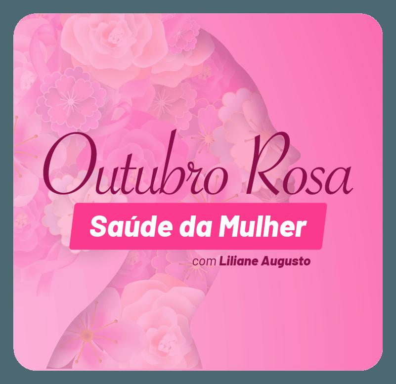 outubro-rosa-saude-da-mulher-1602888394.png