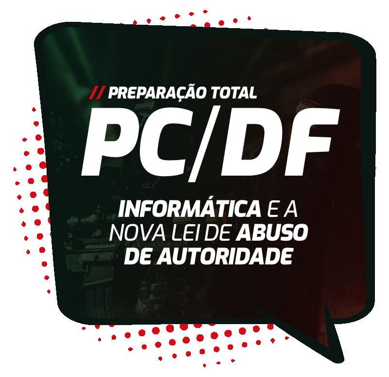 pcdf-preparacao-total-informatica-e-a-nova-lei-de-abuso-de-autoridade.png