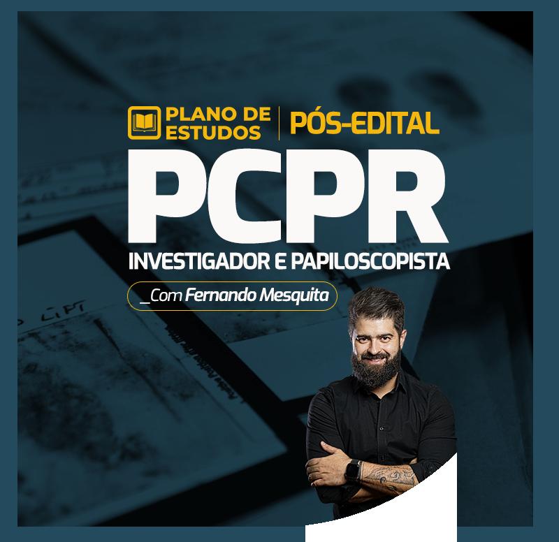 plano-de-estudos-pos-edital-pc-pr-investigador-e-papiloscopista-1602888676.png