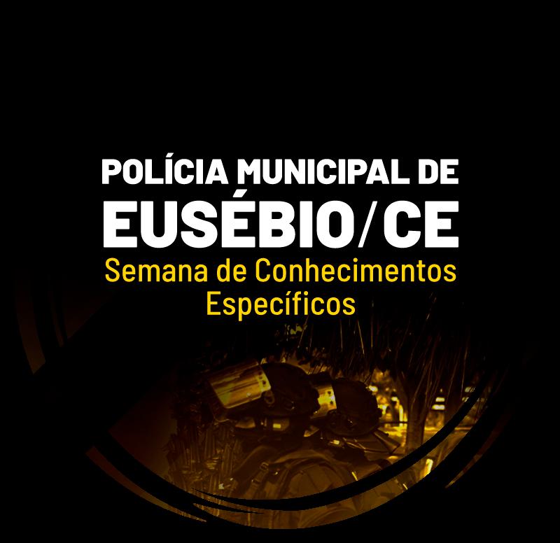 policia-municipal-de-eusebio-ce-semana-de-conhecimentos-especificos-1597425798.png