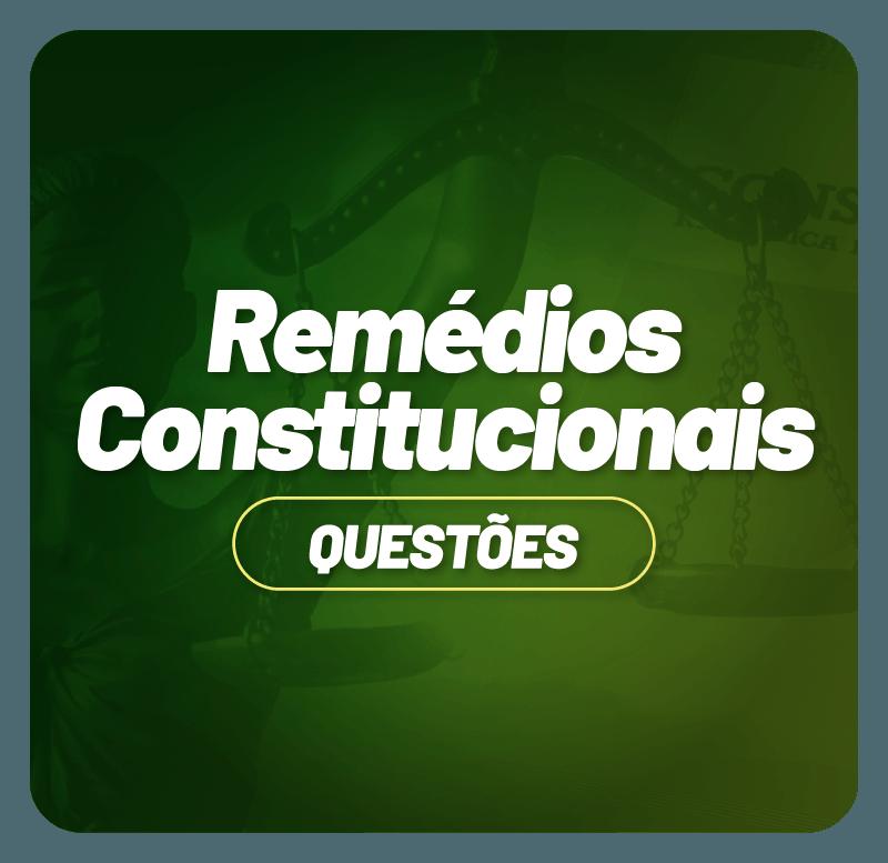 remedios-constitucionais-so-questoes-1631732031.png