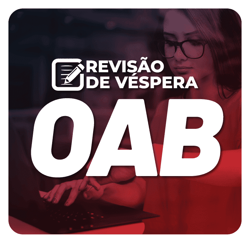 revisao-de-vespera-oab-1-fase-do-exame-xxxii-1623072603.png