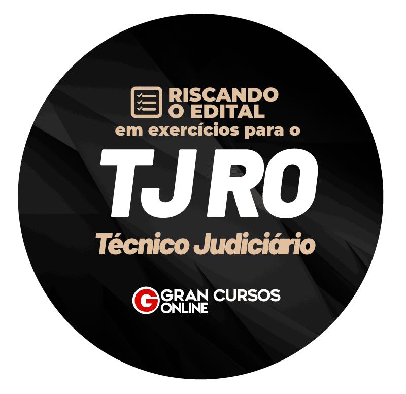 riscando-o-edital-em-exercicios-tj-ro-tecnico-judiciario-1630623058.png
