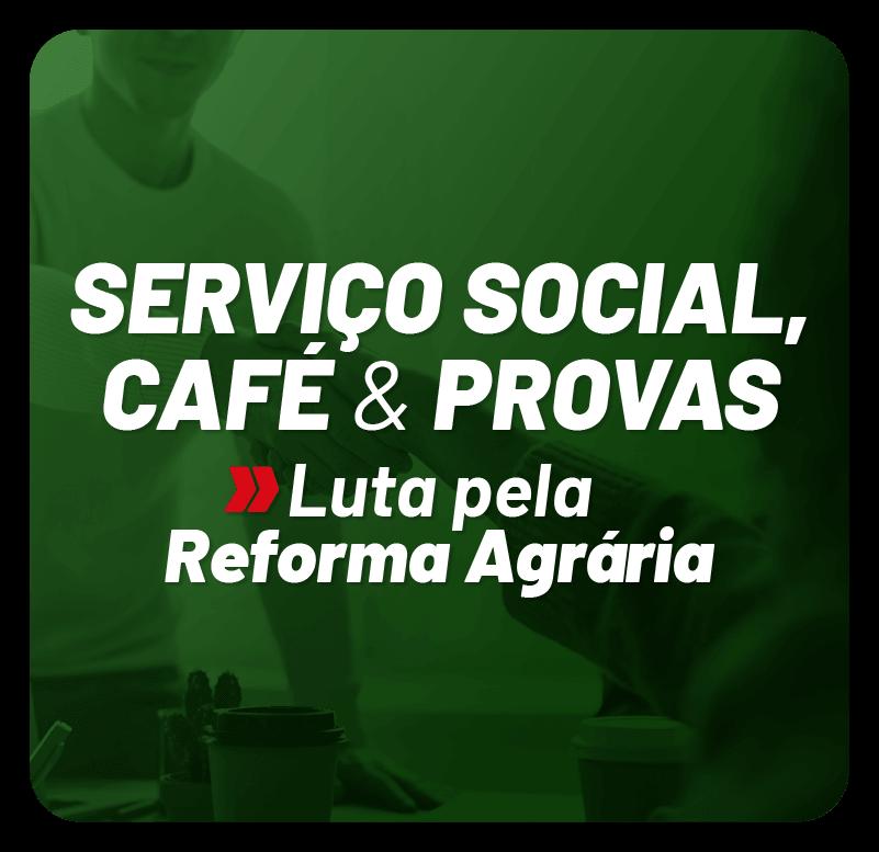 servico-social-cafe-e-provas-luta-pela-reforma-agraria-1618329536.png