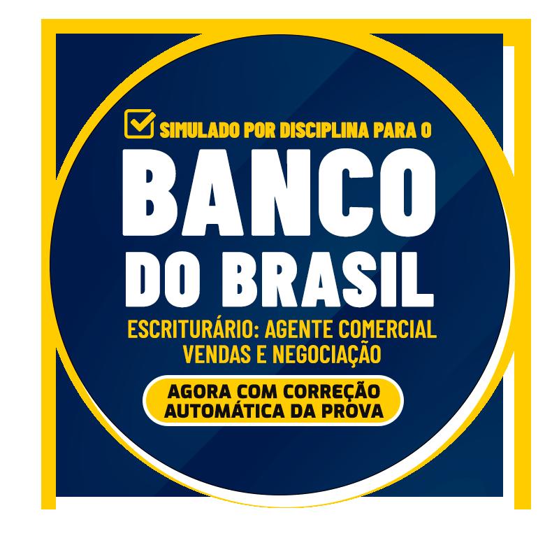 simulado-por-disciplina-para-o-banco-do-brasil-escriturario-agente-comercial-vendas-e-negociacao-1627311019.png