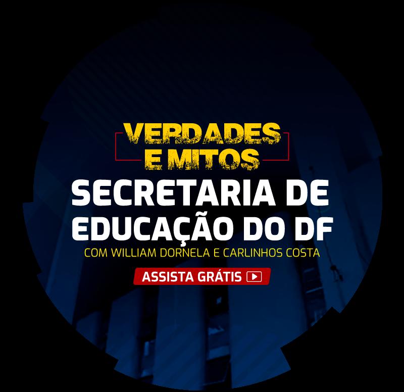 verdade-e-mitos-secretaria-da-educacao-do-df.png