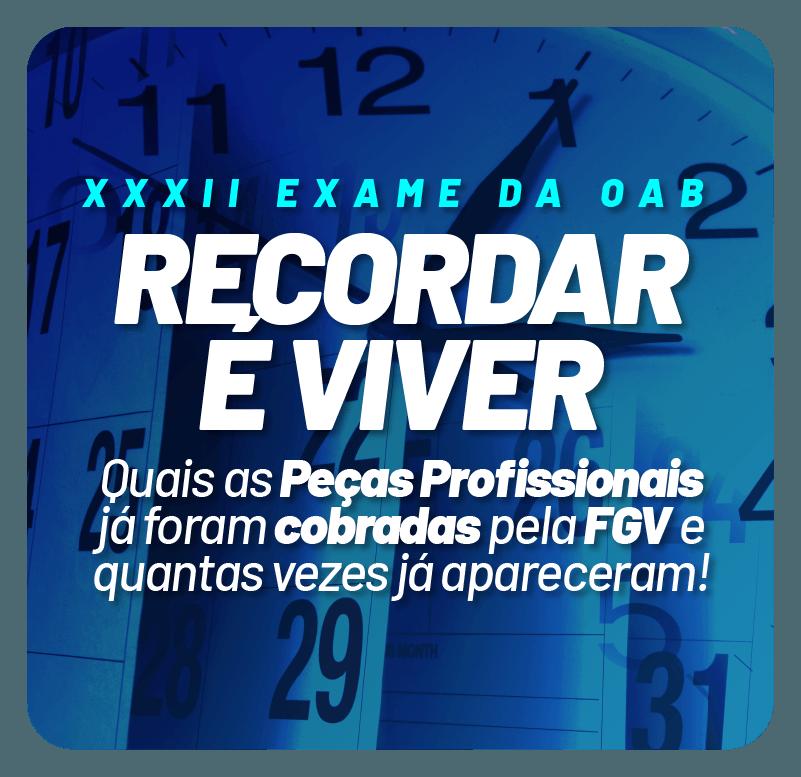xxxii-exame-da-oab-recordar-e-viver-1625845510.png